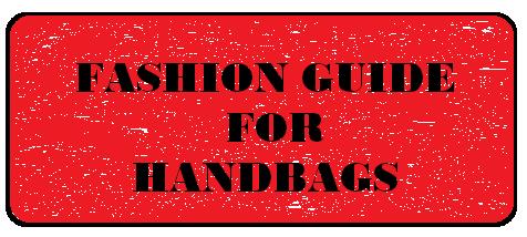 giftbagz FASHION-GUIDE-OFR-HANDBAGS. Fashion guide for handbags